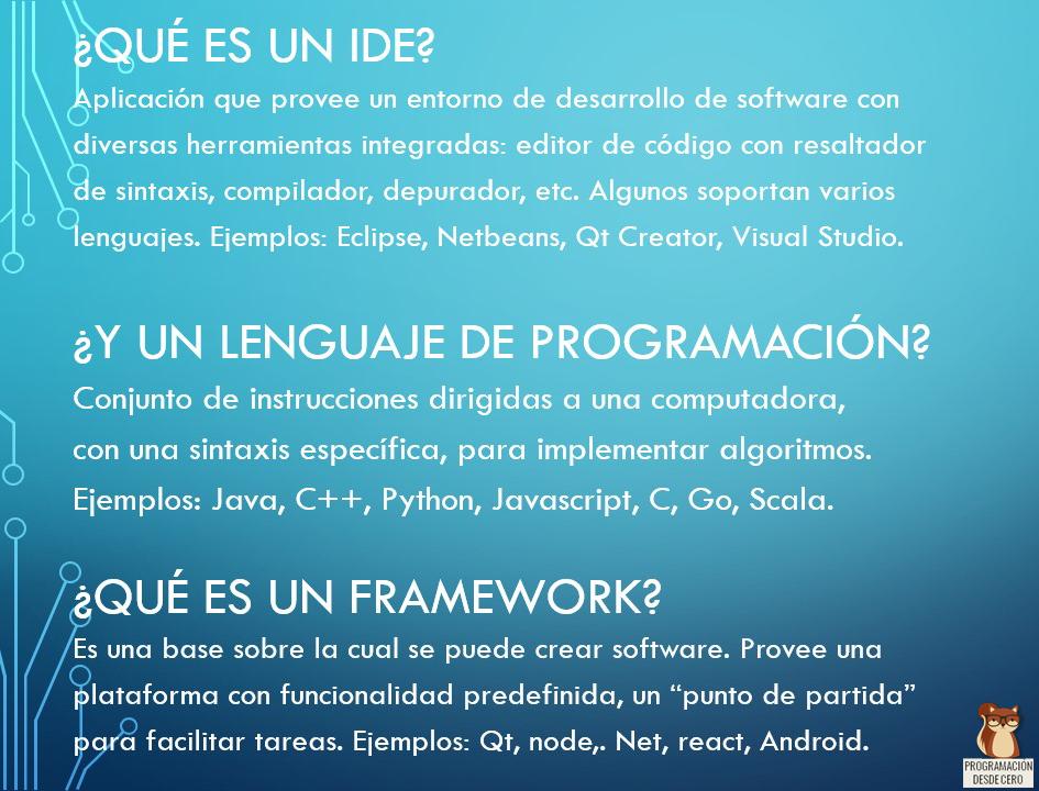 IDE, framework, lenguaje